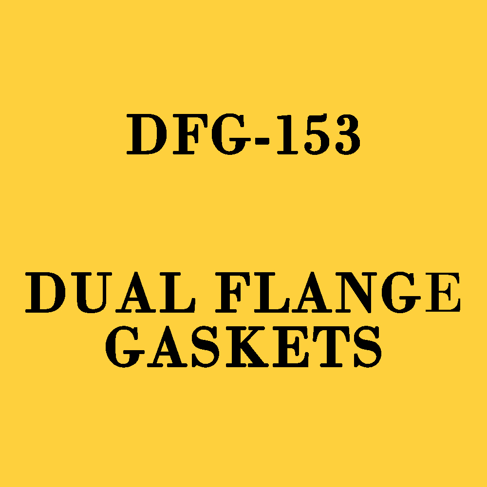 Dual-Flange-Gaskets